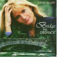Karie Hillery - Bridge the Distance
