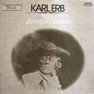 Karl Erb - Ein Sängerporträt