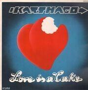 Karthago - Love Is a Cake