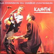 Kashtin - La Chanson Du Diable (Tipatshimun)