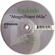 Kaskade - Magnificent Mile