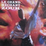 Kassav' - Le Grand Méchant Zouk