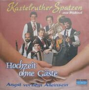 Kastelruther Spatzen - Hochzeit Ohne Gäste