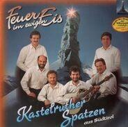 Kastelruther Spatzen - Feuer im Ewigen Eis