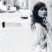 Kate Earl - Fate Is the Hunter
