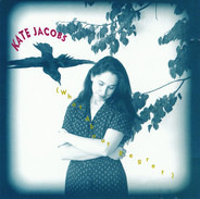 Kate Jacobs - (What About Regret)