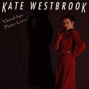 Kate Westbrook - Goodbye Peter Lorre
