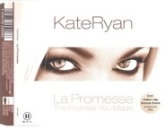 Kate Ryan - La Promesse / The Promise You Made