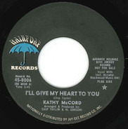 Kathy McCord - I'll Give My Heart To You