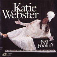 Katie Webster - No Foolin'!