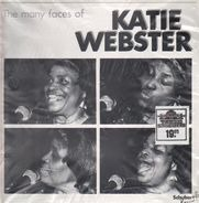 Katie Webster - The Many Faces of Katie Webster