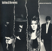Katrina And The Waves - Break of Hearts