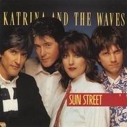 Katrina And The Waves - Sun Street