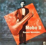 Kazumi Watanabe - Mobo II