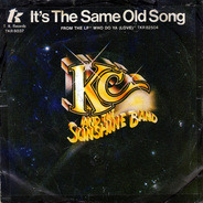KC & The Sunshine Band - It's The Same Old Song / Let's Go Party