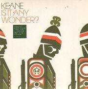 Keane - Is It Any Wonder?
