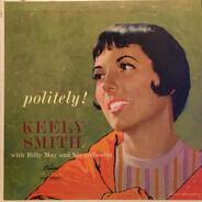 Keely Smith - Politely!