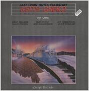 Keith Greko - Last Train Outta Flagstaff