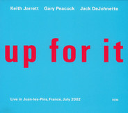 Keith Jarrett / Gary Peacock / Jack DeJohnette - Up For It