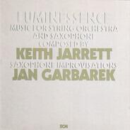 Keith Jarrett / Jan Garbarek - Luminessence