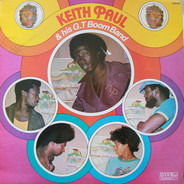 Keith Paul & His G.T. Boom Band - Keith Paul & His G.T. Boom Band
