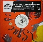 Keith Thompson - Can't Take It