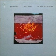 Keith Jarrett - Invocations / The Moth And The Flame