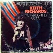 Keith Richards - Run Rudolph Run / The Harder They Come