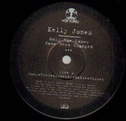 Kelly Jones - ONLY THE NAMES HAVE BEEN