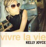 Kelly Joyce - Vivre La Vie