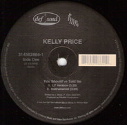 Kelly Price - You Should've Told Me / Like You Do