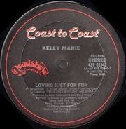 Kelly Marie - Loving Just For Fun / Take Me To Paradise