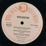 Ken Boothe - Who Gets Your Love ? / Is It Because I'm Black ?