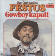 Ken Curtis Alias Festus - Cowboy Kaputt