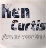 Ken Curtis - Give Me Your Time