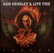 Ken Hensley & Live Fire - Faster