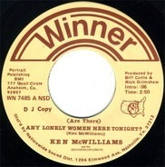 Ken McWilliams And The Southern Diplomats - (Are There) Any Lonely Women Here Tonight? / I Remember