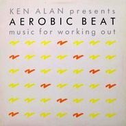 Ken Alan, Billy Preston,.. - Aerobic Beat - Music For Working Out