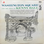Kenny Ball - Washington Square And The Best Of Kenny Ball