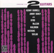 Kenny Burrell / Jimmy Raney With Donald Byrd , Jackie McLean , Mal Waldron , Doug Watkins , Art Tay - 2 Guitars