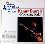 Kenny Burrell - It's Getting Dark