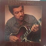 Kenny Burrell - Tin Tin Deo