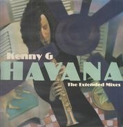 Kenny G - Havana (The Extended Mixes)