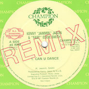 Kenny 'Jammin' Jason & 'Fast' Eddie Smith - Can U Dance (Remix)