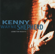Kenny Wayne Shepherd - Ledbetter Heights