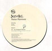 Keoki - Relax Remixes