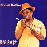 Kermit Ruffins - Big Easy