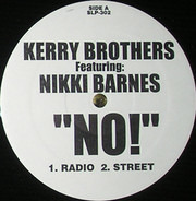 Kerry Brothers - No!