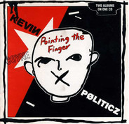 Kevin Coyne - Pointing The Finger + Politicz