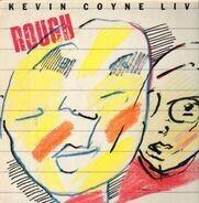 Kevin Coyne - Rough Live